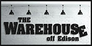 The Warehousee off Edison